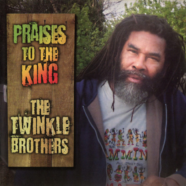 The Twinkle Brothers Praises To The King 12 vinyl LP