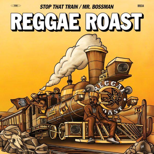 Reggae Roast ft Ranking Joe Donovan Kingjay Stop That Train Mr Bossman 12 vinyl