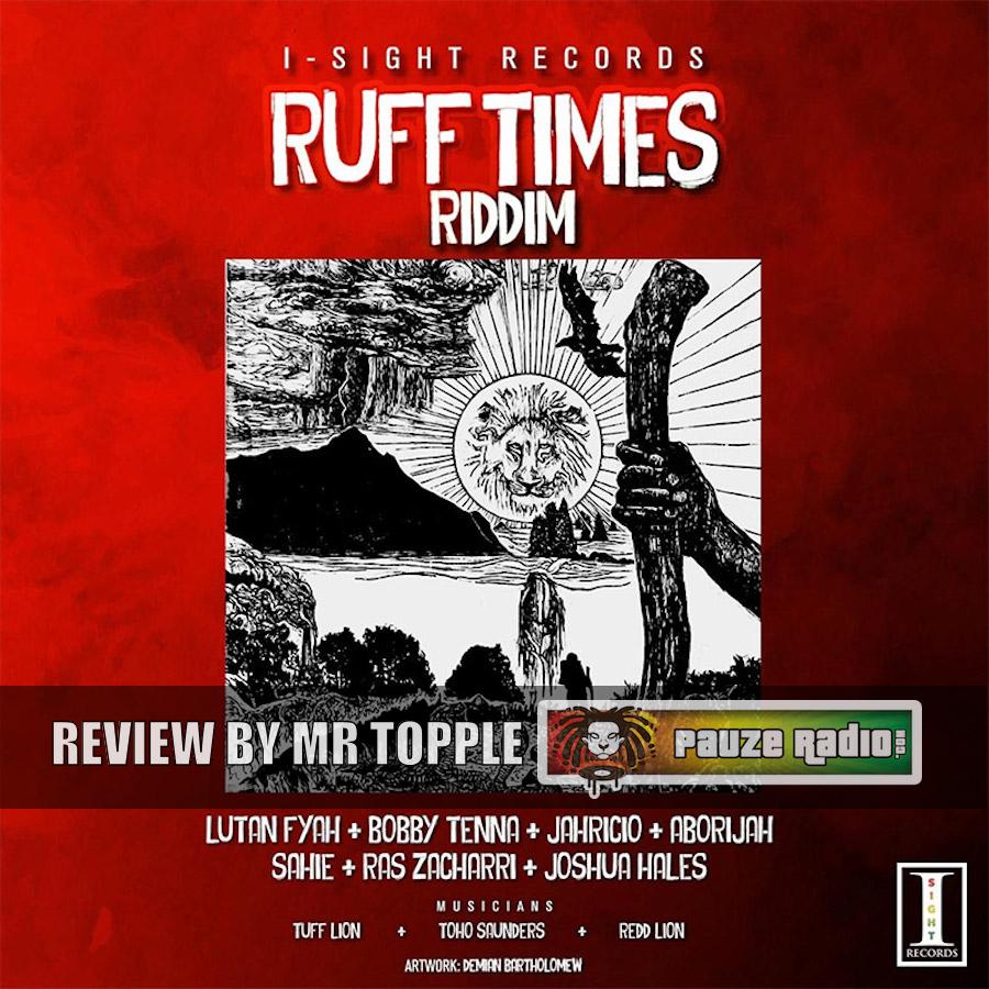 Ruff Times Riddim Review