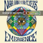 Nga Han Emergence Review